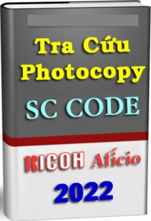 SC Code Photocopy Ricoh Aficio - Bảng tra mã lỗi Ricoh 1027/2030/3025/2022