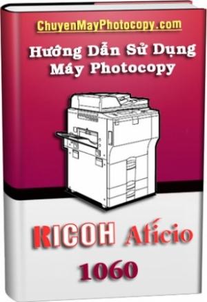 Tài liệu hướng dẫn sử dụng máy Ricoh 1060/1075/2060/2075